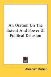 Cover of: An Oration On The Extent And Power Of Political Delusion