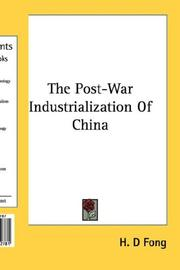 Cover of: The Post-War Industrialization Of China | H. D Fong