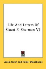 Cover of: Life And Letters Of Stuart P. Sherman V1 | Jacob Zeitlin