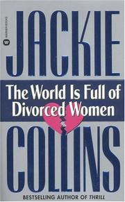 Cover of: The world is full of divorced women