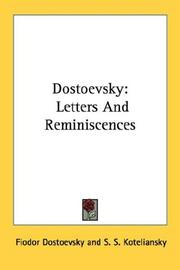 Cover of: Dostoevsky: Letters And Reminiscences