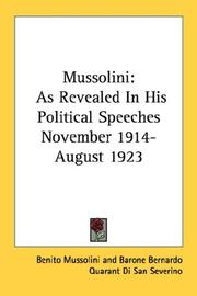 Cover of: Mussolini: As Revealed In His Political Speeches November 1914- August 1923