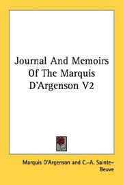 Cover of: Journal And Memoirs Of The Marquis D'Argenson V2