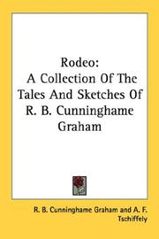 Cover of: Rodeo: A Collection Of The Tales And Sketches Of R. B. Cunninghame Graham