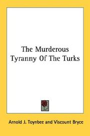 Cover of: The Murderous Tyranny Of The Turks