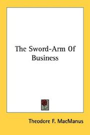 Cover of: The Sword-Arm Of Business | Theodore F. MacManus