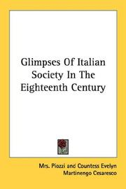 Cover of: Glimpses Of Italian Society In The Eighteenth Century | Mrs. Piozzi