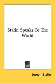 Cover of: Stalin speaks to the world ..