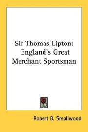 Cover of: Sir Thomas Lipton | Robert B. Smallwood