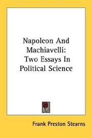 Cover of: Napoleon And Machiavelli | Frank Preston Stearns