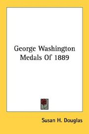 Cover of: George Washington Medals Of 1889 | Susan H. Douglas