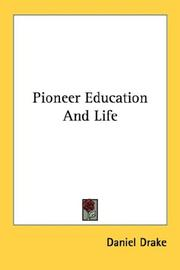 Cover of: Pioneer Education And Life | Daniel Drake