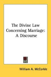 Cover of: The Divine Law Concerning Marriage