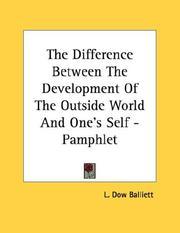 Cover of: The Difference Between The Development Of The Outside World And One's Self - Pamphlet