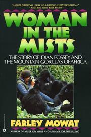 Cover of: Woman in the mists: the story of Dian Fossey and the mountain gorillas of Africa