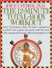 Cover of: The 12- minute total-body workout | Joyce L. Vedral