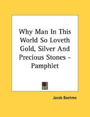 Cover of: Why Man In This World So Loveth Gold, Silver And Precious Stones - Pamphlet