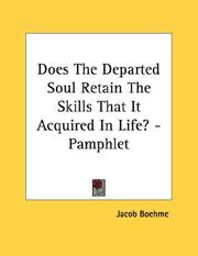 Cover of: Does The Departed Soul Retain The Skills That It Acquired In Life? - Pamphlet