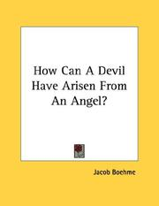 Cover of: How Can A Devil Have Arisen From An Angel?