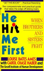 He hit me first by Louise Bates Ames