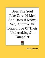 Cover of: Does The Soul Take Care Of Men And Does It Know, See, Approve Or Disapprove Of Their Undertakings? - Pamphlet