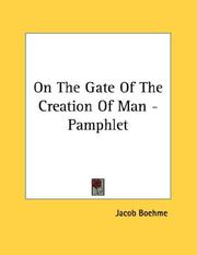 Cover of: On The Gate Of The Creation Of Man - Pamphlet | Jacob Boehme