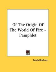 Cover of: Of The Origin Of The World Of Fire - Pamphlet