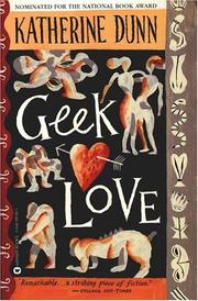 Cover of: Geek Love | Katherine Dunn