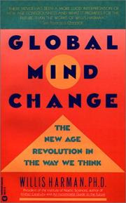 Global Mind Change: The New Age Revolution in the Way We Think
