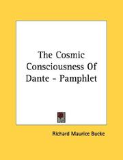 Cover of: The Cosmic Consciousness Of Dante - Pamphlet