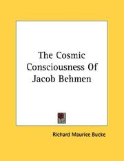 Cover of: The Cosmic Consciousness Of Jacob Behmen