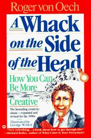 A whack on the side of the head by Roger Von Oech