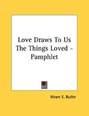 Cover of: Love Draws To Us The Things Loved - Pamphlet