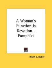 Cover of: A Woman's Function Is Devotion - Pamphlet