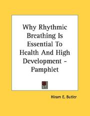 Cover of: Why Rhythmic Breathing Is Essential To Health And High Development - Pamphlet