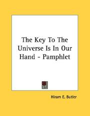 Cover of: The Key To The Universe Is In Our Hand - Pamphlet