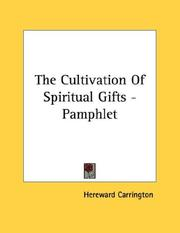 Cover of: The Cultivation Of Spiritual Gifts - Pamphlet