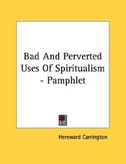 Cover of: Bad And Perverted Uses Of Spiritualism - Pamphlet