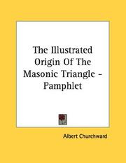 Cover of: The Illustrated Origin Of The Masonic Triangle - Pamphlet