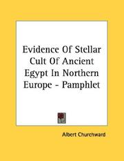 Cover of: Evidence Of Stellar Cult Of Ancient Egypt In Northern Europe - Pamphlet