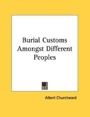 Cover of: Burial Customs Amongst Different Peoples