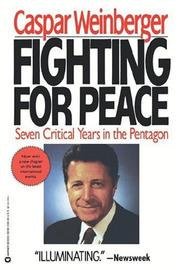 Cover of: Fighting for peace: seven critical years in the Pentagon
