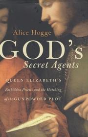 God's Secret Agents by Alice Hogge