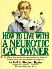 Cover of: How to live with a neurotic cat owner