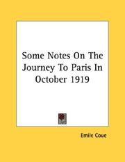 Cover of: Some Notes On The Journey To Paris In October 1919 | Emile Coue