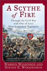 Cover of: A Scythe of Fire: Through the Civil War with One of Lee's Most Legendary Regiments