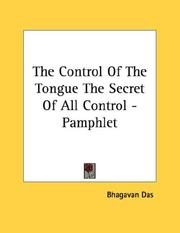 Cover of: The Control Of The Tongue The Secret Of All Control - Pamphlet