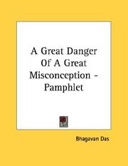 Cover of: A Great Danger Of A Great Misconception - Pamphlet