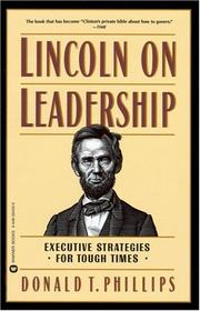 Cover of: Lincoln on Leadership: executive strategies for tough times