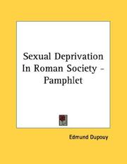 Cover of: Sexual Deprivation In Roman Society - Pamphlet | Edmund Dupouy